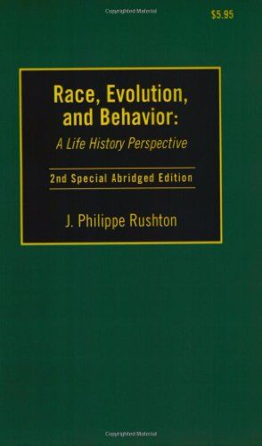 Race, Evolution and Behavior: A Life History -