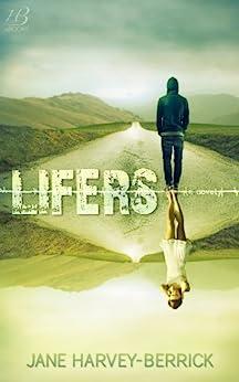 Lifers by [Harvey-Berrick, Jane]