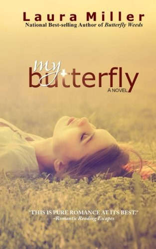 My Butterfly (Butterfly Weeds) (Volume 2) PDF