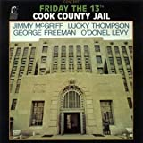 Friday The 13th At The Cook County Jail by Jimmy McGriff