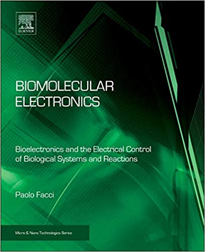 Microsystems for Bioelectronics: the Nanomorphic Cell (Micro and Nano Technologies)