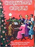 Christmas Carols (Piano Arrangements with Chord Symbols for Organ and Guitar)