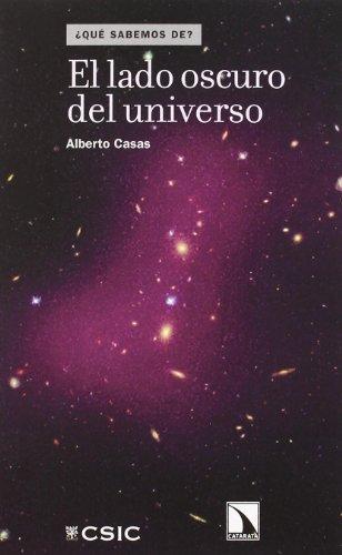 Descargar Libro Lado Oscuro Del Universo,el Alberto Casas
