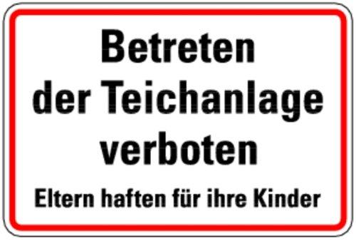 LEMAX/® Schild Alu Betreten der Teichanlage verboten Eltern haften f/ür ihre Kinder 200x300mm