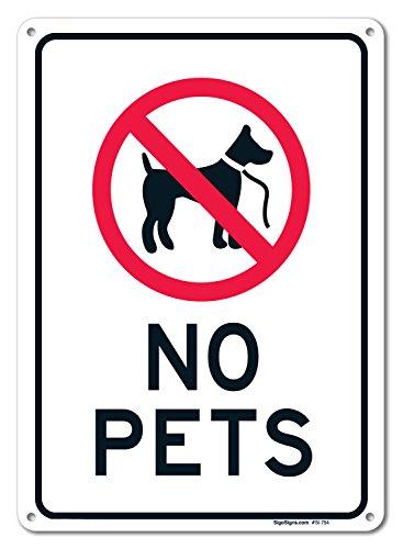 No Pets Allowed Sign (No Pets Allowed Sign, Large 10 X 14