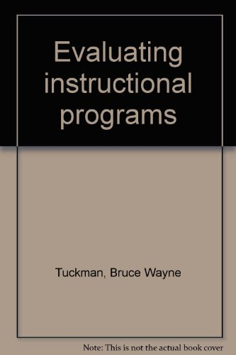 Evaluating instructional programs