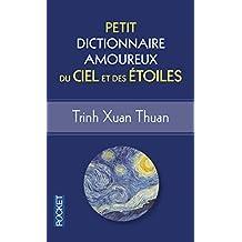 Petit dictionnaire amoureux du ciel et des étoiles