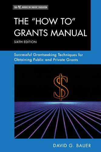 The How To Grants Manual: Successful Grantseeking Techniques for Obtaining Public and Private Grants (The ACE Series on