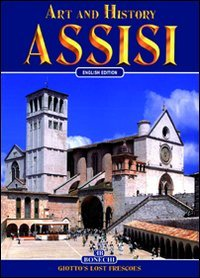 Art and History of Assisi: Year 2000 Jubilee City