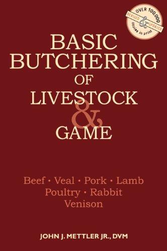 Basic Butchering of Livestock & Game by [Mettler, John J.]