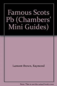 Paperback Famous Scots (Chambers Mini Guides) Book