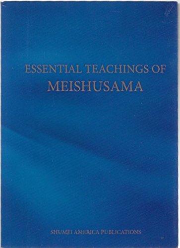 Read Online Essential Teachings of Meishusama PDF