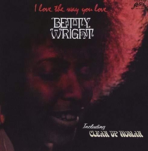 Vinilo : Betty Wright - I Love The Way You Love (Holland - Import)