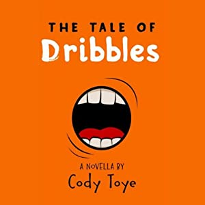 The Tale of Dribbles Audiobook