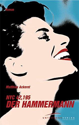 NYC 42, 195. Der Hammermann