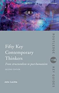 Amazon fifty key contemporary thinkers from structuralism to fifty key contemporary thinkers from structuralism to post humanism routledge key guides fandeluxe Gallery