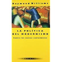 Politica del Modernismo, La (Spanish Edition)