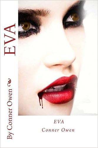 EVA (part I) (Volume 1): Conner Owen: 9781517363802: Amazon ...