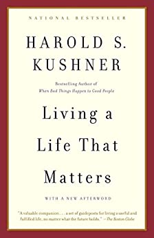 Living a Life that Matters by [Kushner, Harold S.]
