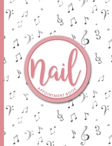Read Online Nail Appointment Book: 2 Columns Appointment Maker, Appointment Tracker, Hourly Appointment Planner, Music Lover Cover (Volume 31) PDF