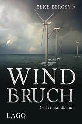 Windbruch - Ostfrieslandkrimi