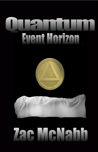 Book: Quantum - Event Horizon by Zac McNabb