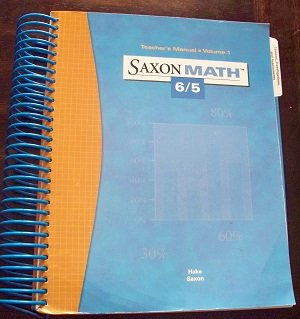 Saxon Math 6/5 Teacher's Manual Volume 1 ISBN 1591412471 by Stephen Hake & John Saxon