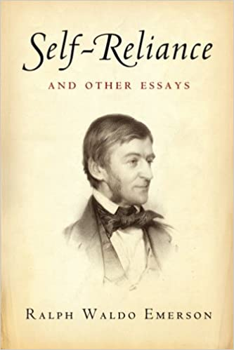 self reliance and other essays ralph waldo emerson american  self reliance and other essays ralph waldo emerson american renaissance books 9781453625392 com books