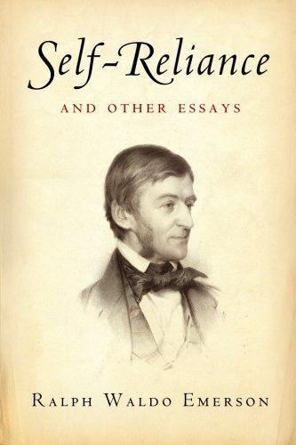 emerson self reliance essay full text This period started with the publication of r w emerson's nature, an essay, in 1836 this text had a tremendous influence on many thinkers of the time, and was considered as the manifesto of a new movement, that was soon called transcendentalism.