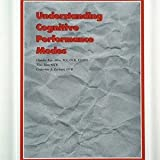 Understanding Cognitive Performance Modes : Version 1.3, Allen, Claudia K. and Blue, Tina, 0965411109