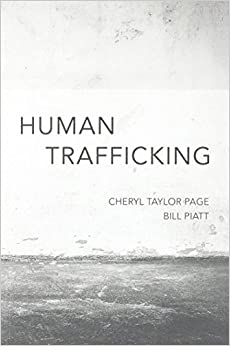 Human Trafficking by Cheryl Taylor Page (2016-02-29)
