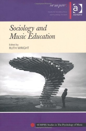Download Sociology and Music Education (Sempre Studies in the Psychology of Music) [Hardcover] [2010] (Author) Ruth Wright ebook