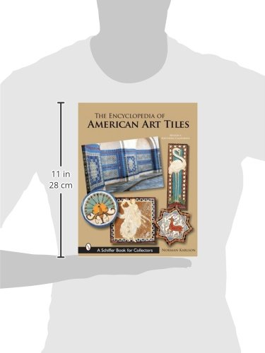 The Encyclopedia of American Art Tiles: Region 6 Southern California (Schiffer Book for Collectors)