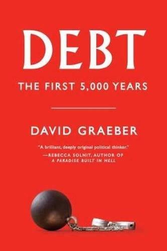 Debt – Updated and Expanded: The First 5,000 Years eBook