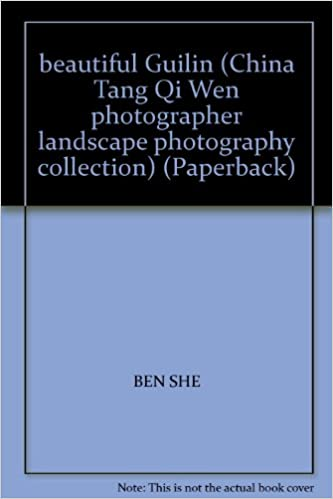 Book beautiful Guilin (China Tang Qi Wen photographer landscape photography collection) (Paperback)