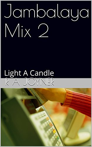 Jambalaya Mix 2: Light A Candle - Jambalaya Music Book