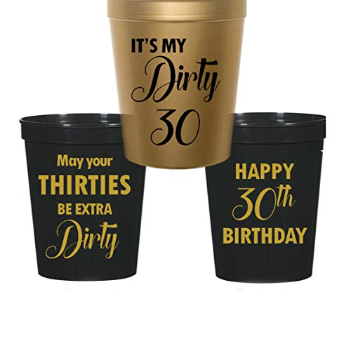 Dirty 30 Birthday Stadium Plastic Cups - It's My Dirty 30, May your 30s be Extra Dirty (10 cups)