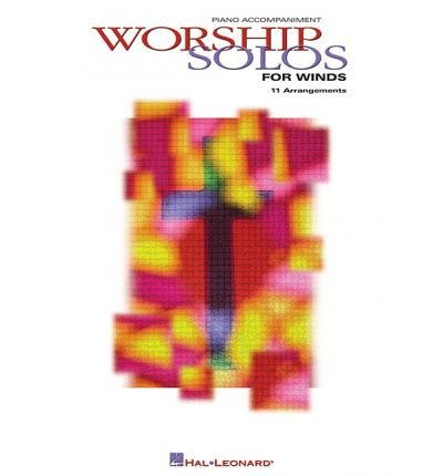 Solos Worship Trombone - [(Worship Solos: Piano Accompaniment for Flute, Oboe, Clarinet, Alto Sax, Tenor Sax, Trumpet, Horn and Trombone)] [Author: Larry Moore] published on (January, 2004)