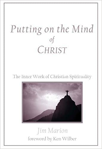 Putting on the Mind of Christ: The Inner Work of Christian