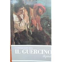 Il Guercino: Catalogo Critico Dei Dipinti