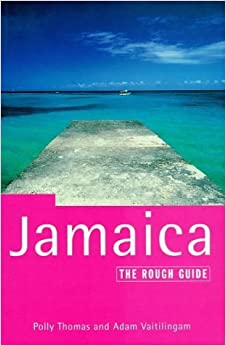 Book Jamaica: The Rough Guide (Rough Guide Travel Guides) by Polly Thomas (1997-10-02)