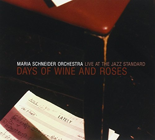 Maria Schneider - Days Of Wine & Roses Live At The Jazz Standard ...