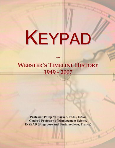 Keypad: Webster's Timeline History, 1949 - 2007