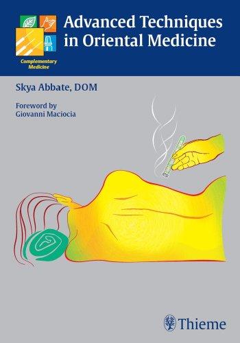Advanced Techniques in Oriental Medicine (1st 2006) [Abbate]