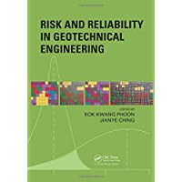 Risk and Reliability in Geotechnical Engineering