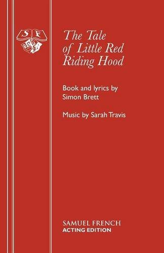 The Tale of Little Red Riding Hood (Acting Edition) pdf epub