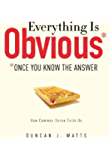Everything Is Obvious: *Once You Know the Answer