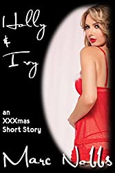 Holly & Ivy: An XXXmas Short Story