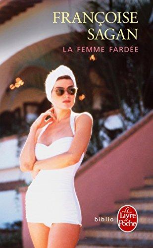 La Femme Fardee [Pdf/ePub] eBook