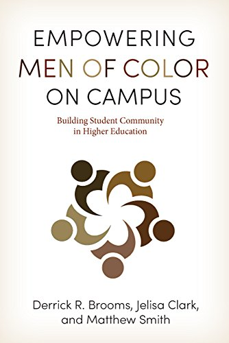 Empowering Men of Color on Campus: Building Student Community in Higher Education (The American Campus) (Black Male Student Success In Higher Education)